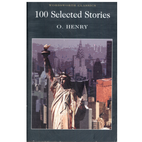 100 SELECTED STORIES O. Henry