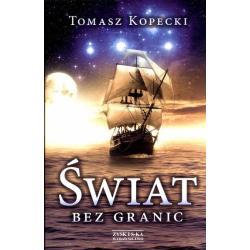 ŚWIAT BEZ GRANIC Tomasz Kopecki