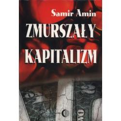 ZMURSZAŁY KAPITALIZM Samir Amin