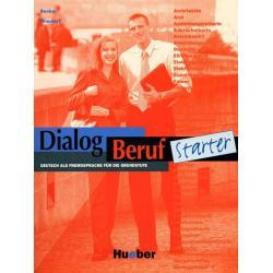 DIALOG BERUF STARTER PODRĘCZNIK Jorg Braunert, Norbert Becker