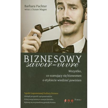 BIZNESOWY SAVOIR-VIVRE Barbara Pachter, Susan Magee