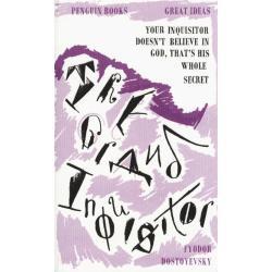 THE GRAND INQUISITOR Fyodor Dostoevsky