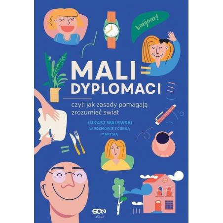 MALI DYPLOMACI Łukasz Walewski