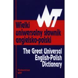 WIELKI UNIWERSALNY SŁOWNIK ANGIELSKO-POLSKI Tomasz Wyżyński