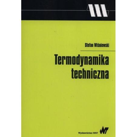 TERMODYNAMIKA TECHNICZNA Stefan Wiśniewski