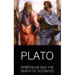 SYMPOSIUM AND THE DEATH OF SOCRATES Plato