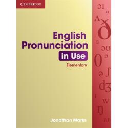 ENGLISH PRONUNCIATION IN USE ELEMENTARY Jonathan Marks