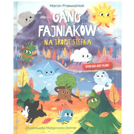 GANG FAJNIAKÓW NA TROPIE STEFKA Marcin Przewoźniak
