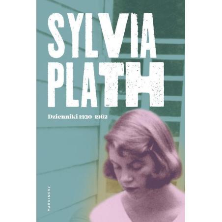 DZIENNIKI 1950-1962 Sylvia Plath