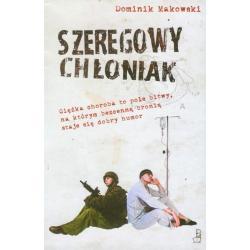SZEREGOWY CHŁONIAK Dominik Makowski