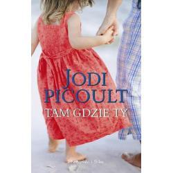 TAM GDZIE TY Jodi Picoult