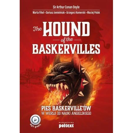 THE HOUND OF THE BASKERVILLES PIES BASKERVILLE'ÓW W WERSJI DO NAUKI ANGIELSKIEGO Arthur Conan Doyle