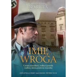 IMIĘ WROGA Mirosława Kareta
