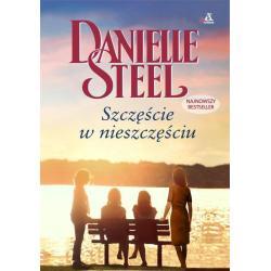 SZCZĘŚCIE W NIESZCZĘŚCIU Danielle Steel