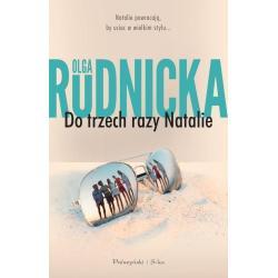 DO TRZECH RAZY NATALIE Olga Rudnicka
