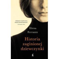 HISTORIA ZAGINIONEJ DZIEWCZYNKI Elena Ferrante