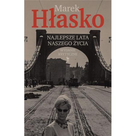 NAJLEPSZE LATA NASZEGO ŻYCIA Marek Hłasko