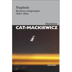 TRZYLECIE BROSZURY EMIGRACYJNE 1941-1942 Stanisław Cat-Mackiewicz