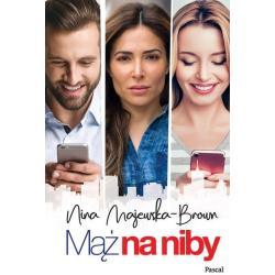 MĄŻ NA NIBY Nina Majewska-Brown