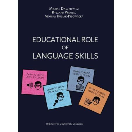 EDUCATIONAL ROLE OF LANGUAGE SKILLS Michał Daszkiewicz