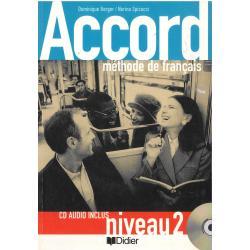 ACCORD 2. LIVRE D'ELEVE + CD Dominique Berger, Nerina Spicacci