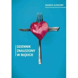 DZIENNIK ZNALEZIONY W BŁĘKICIE Marek Susdorf