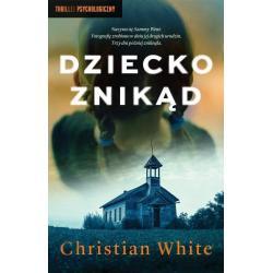DZIECKO ZNIKĄD Christian White