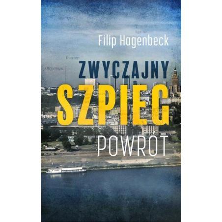 ZWYCZAJNY SZPIEG POWRÓT Filip Hagenbeck