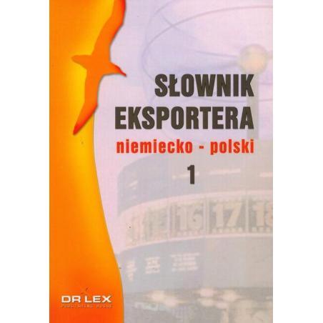 SŁOWNIK EKSPORTERA NIEMIECKO POLSKI 1 Piotr Kapusta