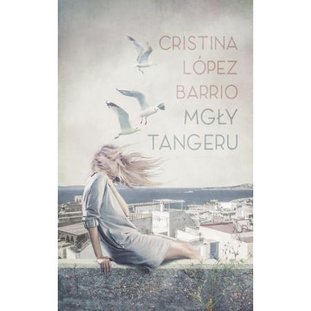 MGŁY TANGERU Cristina Barrio