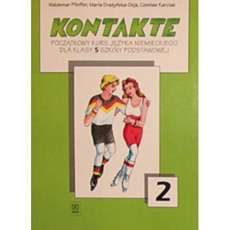 KONTAKTE 2 PODRĘCZNIK Waldemar Pfeiffer, Maria Drożyńska-Deja, Czesław Karolak