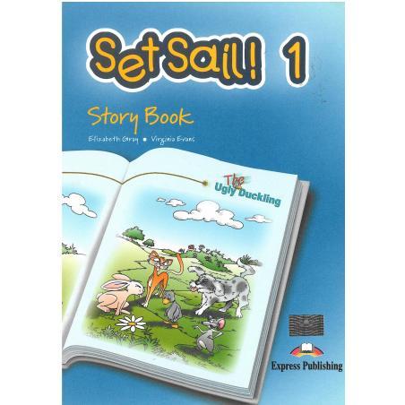 SET SAIL! 1 STORY BOOK Elizabeth Gray, Virginia Evans