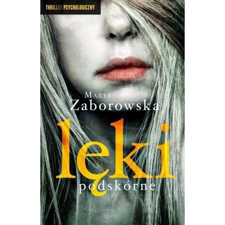 LĘKI PODSKÓRNE Marta Zaborowska