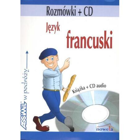 ROZMÓWKI + CD JĘZYK FRANCUSKI W PODRÓŻY