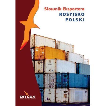 ROSYJSKO-POLSKI SŁOWNIK EKSPORTERA Piotr Kapusta