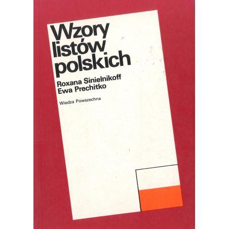 WZORY LISTÓW POLSKICH Roxana Sinielnikoff, Ewa Prechitko