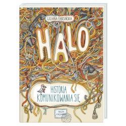 HALO HISTORIA KOMUNIKOWANIA SIĘ Liliana Fabisińska