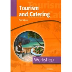 TOURISM & CATERING WORKSHOP Neil Wood
