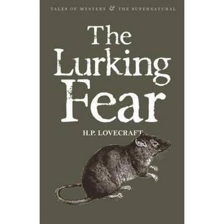 THE LURKING FEAR H.p. Lovecraft
