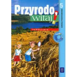 PRZYRODO WITAJ. PODRĘCZNIK + CD Andrzej Melson, Ewa Kłos, Ewa Laskowska