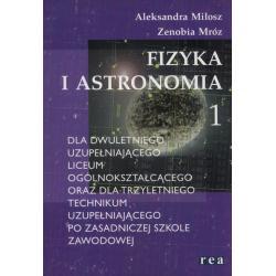 FIZYKA I ASTRONOMIA 1 PODRĘCZNIK Aleksandra Miłosz