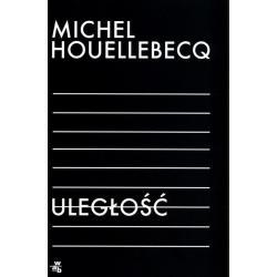 ULEGŁOŚĆ Michel Houellebecq