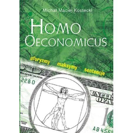 HOMO OECONOMICUS Michał Maciej Kostecki