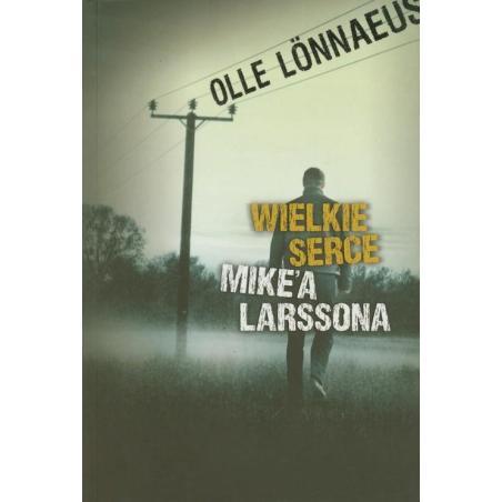 WIELKIE SERCE MIKEA LARSSONA Olle Lonnaeus