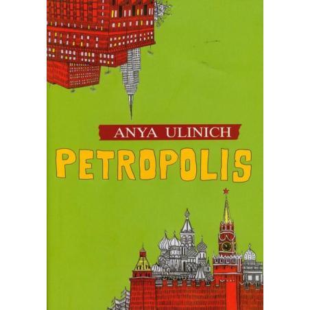 PETROPOLIS Anya Ulinich