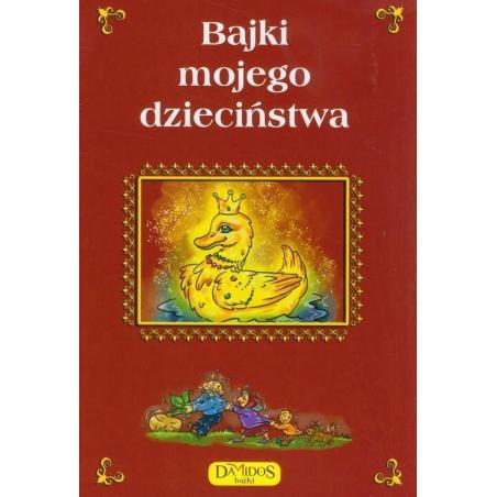 BAJKI MOJEGO DZIECIŃSTWA Małgorzata Szewczyk