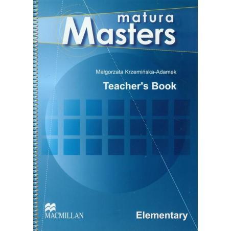 MATURA MASTERS ELEMENTARY TEACHER'S BOOK Małgorzata Krzemińska-Adamek