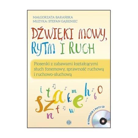 DŹWIĘKI MOWY RYTM I RUCH PAKIET Małgorzata Barańska