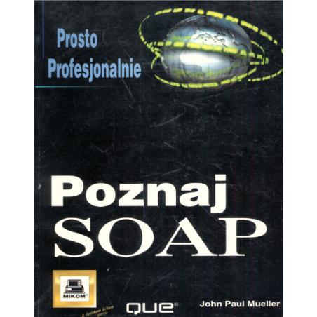 POZNAJ SOAP John Paul Mueller