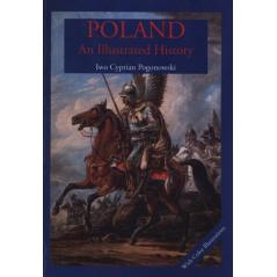 POLAND AN ILLUSRATED HISTORY Iwo Cyprian Pogonowski